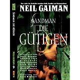 """Sandman 09: Die G�tigenvon """"Neil Gaiman"""""""