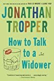 img - for How to Talk to a Widower book / textbook / text book