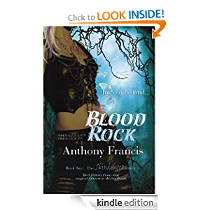 Kindle Daily Deal: Blood Rock, by Anthony Francis. Publisher: Bell Bridge Books (August 9, 2011)