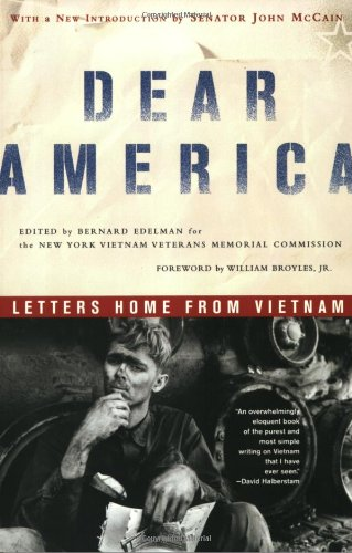 dear america letters home from vietnam essay Dear america: letters home from vietnam [bernard edelman] on amazoncom free shipping on qualifying offers more than 25 years after the official end of.