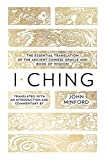 img - for I Ching: The Essential Translation of the Ancient Chinese Oracle and Book of Wisdom book / textbook / text book
