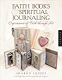 Faith Books & Spiritual Journaling: Expressions of Faith through Art