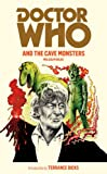Doctor Who And The Cave Monsters (Doctor Who (BBC))