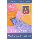 New Meditation Handbook, The: Meditations to Make Our Life Happy and Meaningfulby Kelsang Gyatso