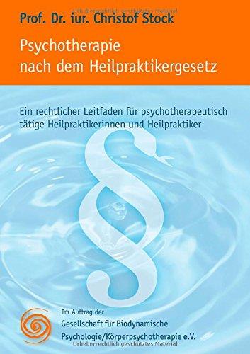 free download psychotherapie nach dem heilpraktikergesetz german edition by christof stock. Black Bedroom Furniture Sets. Home Design Ideas