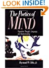 The Poetics of Mind: Figurative Thought, Language, and Understanding