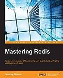 Mastering Redis