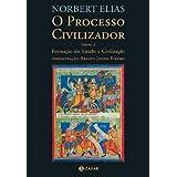 O Processo civilizador: volume 2 - Formação do Estado e Civilização