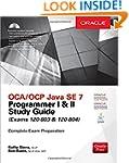 OCA/OCP Java SE 7 Programmer I &...
