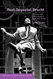 img - for Post-Imperial Brecht: Politics and Performance, East and South (Cambridge Studies in Modern Theatre) book / textbook / text book