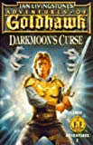 Adventures of Goldhawk: Darkmoon's Curse (First Fighting Fantasy Adventure) (0140369392) by Ian Livingstone