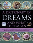 A Dictionary of Dreams and What They...
