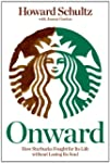 Onward: How Starbucks Fought for Its...