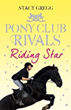 Riding Star Pony Club Rivals Book 3