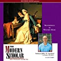 The Modern Scholar: Masterpieces of Western Music (       UNABRIDGED) by Jeffrey Lependorf Narrated by Jeffrey Lependorf