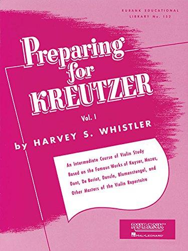 Preparing for Kreutzer, Vol. I: 1 (Rubank Eductional Library No. 152)