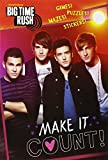 Make it Count! (Big Time Rush) (C & A Digest)