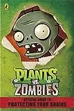 Plants vs. Zombies Official Guide (Plants Vs Zombies)