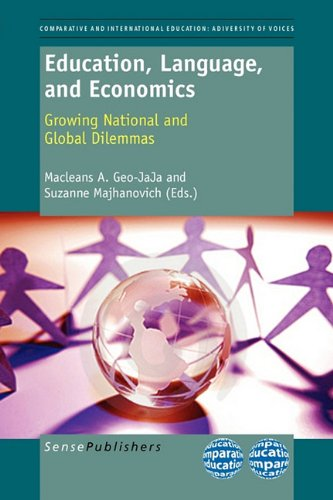 Education, Language, and Economics: Growing National and Global Dilemmas