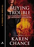 Buying Trouble: A Companion Novella to Midnight's Daughter (Dorina Basarab)