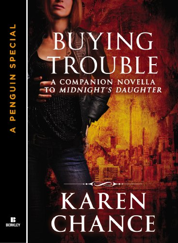 Amazon.com: Buying Trouble: A Companion Novella to Midnight's Daughter (Dorina Basarab, Dhampir) eBook: Karen Chance: Kindle Store