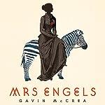 Mrs Engels | Gavin McCrea