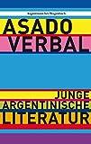 Asado verbal - Junge argentinische Literatur (WAT)