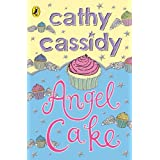 Angel Cakeby Cathy Cassidy