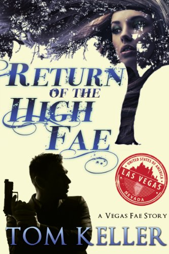 Return of the High Fae (Vegas Fae Stories)