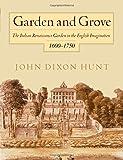 img - for Garden and Grove: The Italian Renaissance Garden in the English Imagination, 1600-1750 book / textbook / text book
