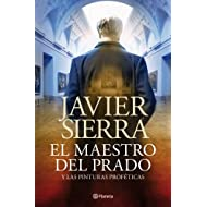 El maestro del Prado: y las pinturas proféticas