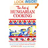 The art of Hungarian cooking: Two hundred and twenty two favorite recipes,
