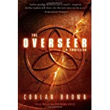 The Overseer: A Thriller (The Firstborn) ~ Conlan Brown