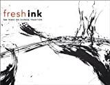 img - for Fresh Ink: Ten Takes on Chinese Tradition by Hao Sheng (2010-11-30) book / textbook / text book