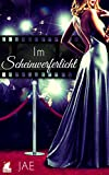 Im Scheinwerferlicht (Hollywood-Serie 2)