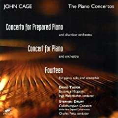 Cage: Concert For Piano And Orchestra; Concerto For Prepared Piano & Chamber Orchestra; Fourteen