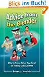 Advice from the Blender: What to know...