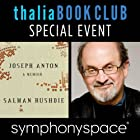 Thalia Book Club Special Event: Salman Rushdie, 'Joseph Anton: A Memoir' Rede von Salman Rushdie Gesprochen von: John Freeman, Colum McCann
