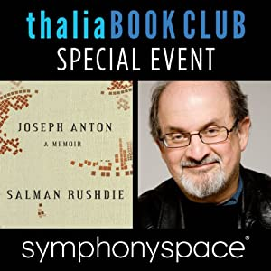 Thalia Book Club Special Event: Salman Rushdie, 'Joseph Anton: A Memoir' Speech