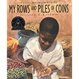 My Rows and Piles of Coinsby Tololwa M. Mollel