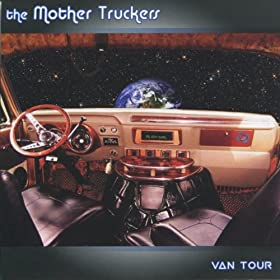 cover of mother truckers - van tour