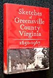 img - for Sketches of Greensville County Virginia, 1650-1967 book / textbook / text book