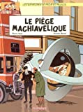 Les aventures de Philip et Francis, Tome 2 : Le pige machiavlique