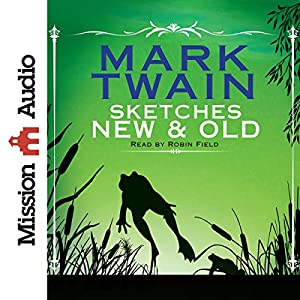 Sketches New and Old Audiobook
