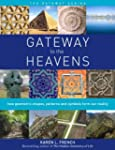 Gateway to The Heavens: How geometric...
