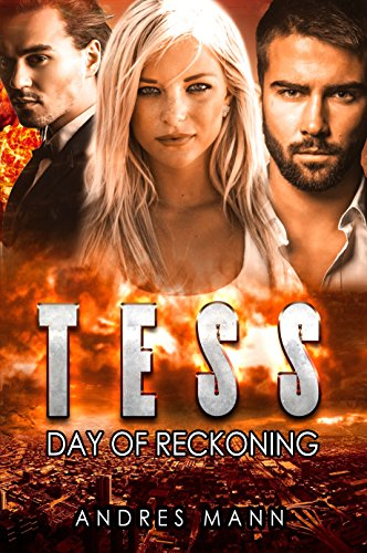Book: Tess - Day of Reckoning by Andres Mann