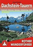 Dachstein-Tauern: Radstadt - Filzmoos - Ramsau - Schladming - Sölk: 55 Touren - Sepp Brandl