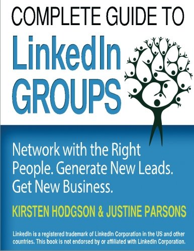 Complete-Guide-to-LinkedIn-Groups-Network-with-the-right-people-Generate-new-leads-Get-new-business-A-step-by-step-guide-to-ensure-your-group-is-a-success