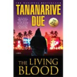 The Living Blood ~ Tananarive Due