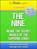 img - for Book Squint Summary of the Nine: Inside the Secret World of the Supreme Court (BookSquint Summaries) book / textbook / text book